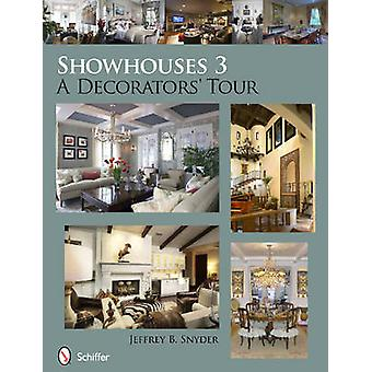 Showhouses - A Decorators' Tour - No. 3 by Jeffrey B. Snyder - 97807643
