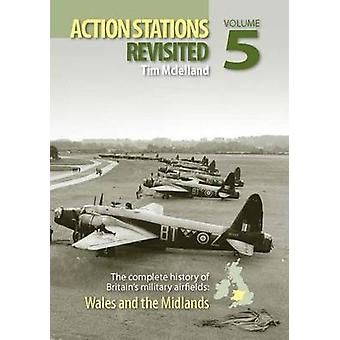 Action Stations Revisited - No. 5 - Wales and the Midlands by Michael J