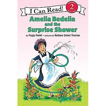 Amelia Bedelia and the Surprise Shower by Peggy Parish - Barbara Sieb