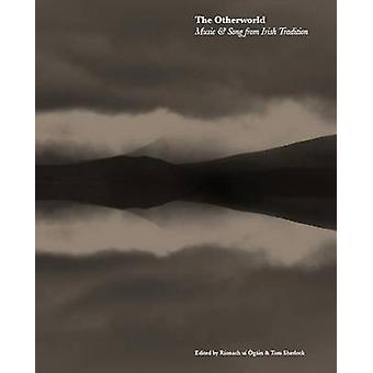 The Otherworld - Music & Song from Irish Tradition by Rionach Ui Ogain
