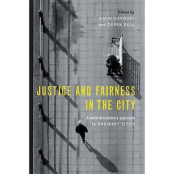 Rättvisa och rättvisa i staden-en tvärvetenskaplig strategi för