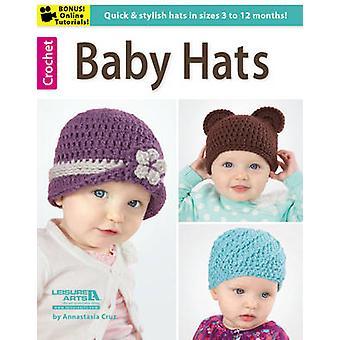 Baby Hats by Annastasia Cruz - 9781464714023 Book