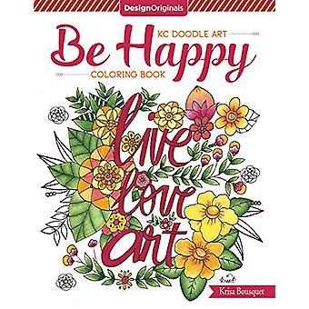 KC Doodle Art be Happy Coloring Book by Krisa Bousquet - 978149720283