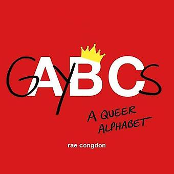 GAYBCs - A Queer Alphabet by GAYBCs - A Queer Alphabet - 9781771643948