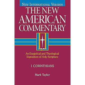 1 Corinthians - An Exegetical and Theological Exposition of Holy Scrip