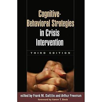 Gedragstherapeutisch strategieën in crisisinterventie, derde editie