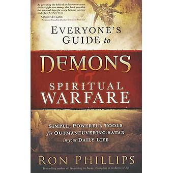 Everyone's Guide to Demons & Spiritual Warfare by Ron M Phillips - 97