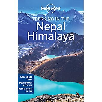 Lonely Planet Trekking in the Nepal Himalaya (Travel Guide) (Paperback) by Lonely Planet Mayhew Bradley Brown Lindsay Butler Stuart
