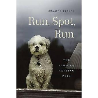 Run Run Spot par Jessica Pierce