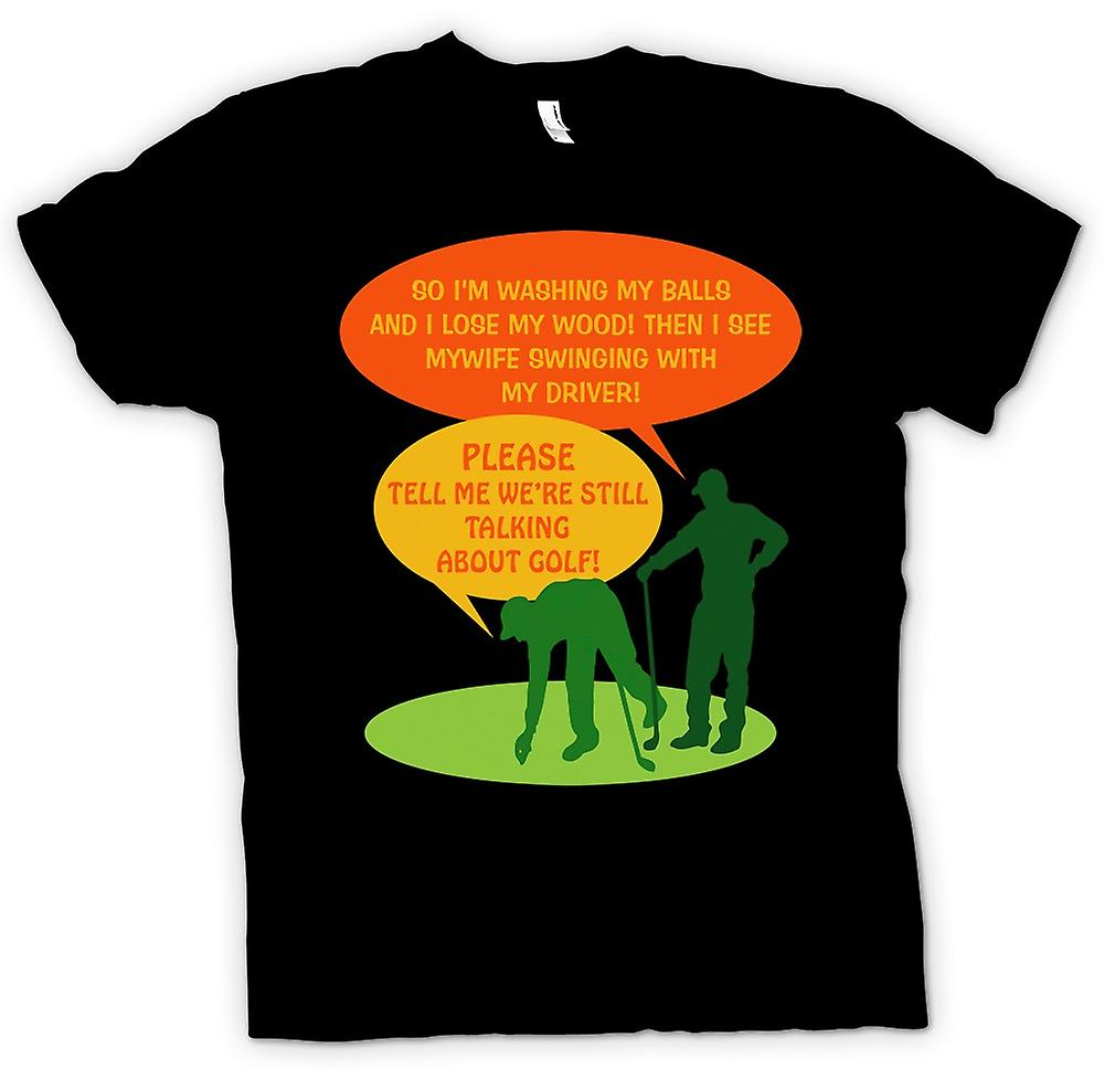 Mens T-shirt - Golf Joke - So Im Washing My Balls