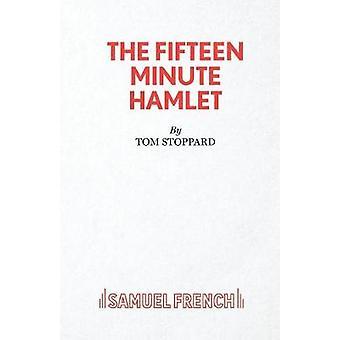 Femton minuters Hamlet av Stoppard & Tom