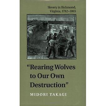 Allevamento lupi alla nostra distruzione - schiavitù a Richmond - Virginia