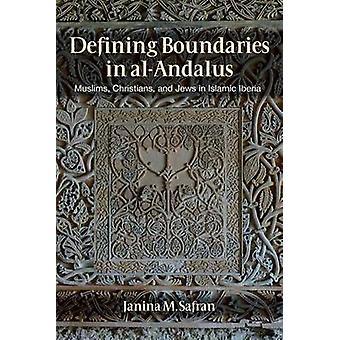 Definiera gränser i Al-Andalus - muslimer - kristna- och judar i