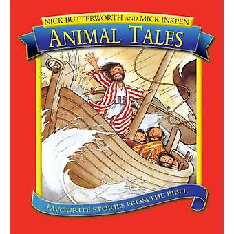 Animal Tales by Nick Butterworth - Mick Inkpen - 9781859856376 Book