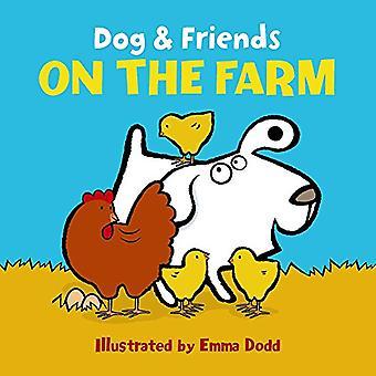Chien & amis - sur la ferme par Emma Dodd - livre 9781861478382