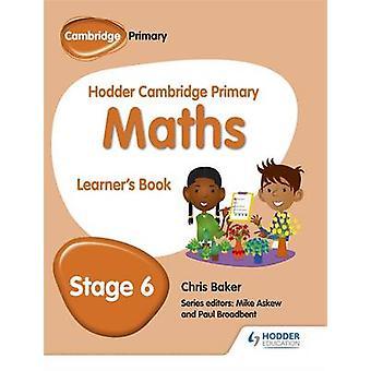 Hodder Cambridge matematyki podstawowym uczącego się książki 6 przez Chris Baker - 9781