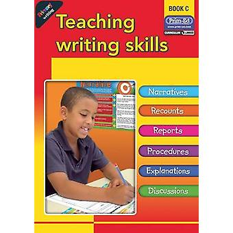 Primary Writing - Teaching Writing Skills - Bk. C by RIC Publications -