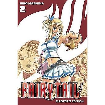 Fairy Tail Master's Edition Vol. 2 - 2 by Hiro Mashima - 9781632362773