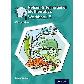 Nelson International Mathematics Workbook 5 (2nd Revised edition) by