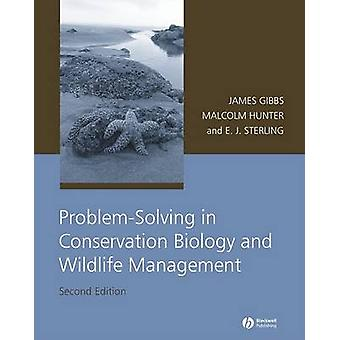 Problem-solving in Conservation Biology and Wildlife Management (2nd