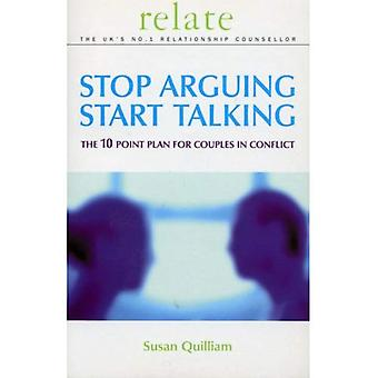 Relate Stop Arguing, Start Talking: The 10 Point Plan for Couples in Conflict