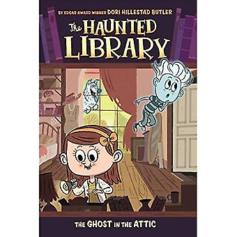 The Ghost in the Attic (Haunted Library)