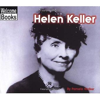 Helen Keller (Welcome Books: Real People)