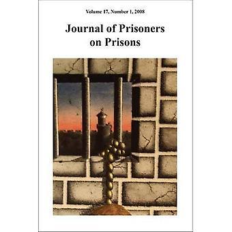 Journal of Prisoners on Prisons: v. 17, No. 1