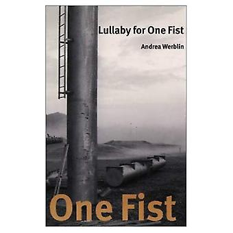 Lullaby for One Fist