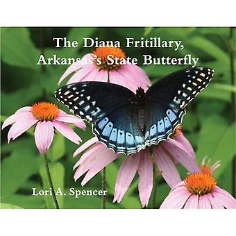 The Diana Fritillary: Arkansas's State Butterfly