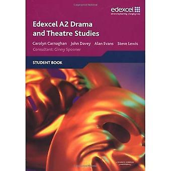 Edexcel A2 Drama and Theatre Studies Student Book