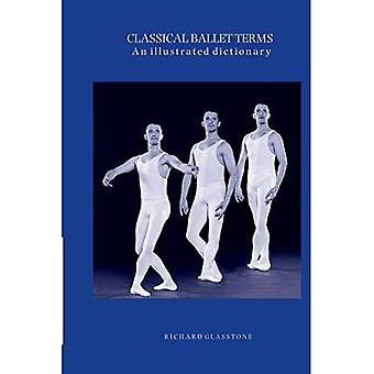 Classical Ballet Terms: An Illustrated Dictionary
