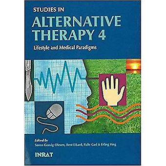 Studies in Alternative Therapy 4: Lifestyle and Medical Paradigms