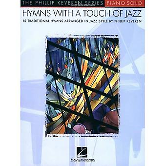 Hymns with a Touch of Jazz: 15 Favorites Arranged for Piano Solo