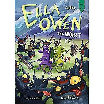 Ella and Owen 8: The Worst Pet (Ella and Owen)