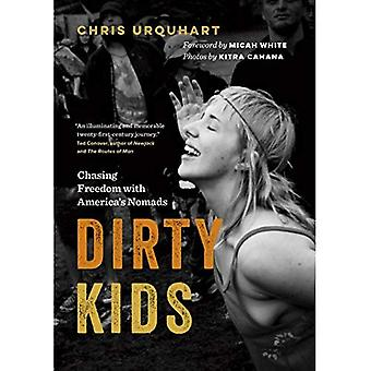 Dirty Kids: Chasing Freedom� with America's Nomads