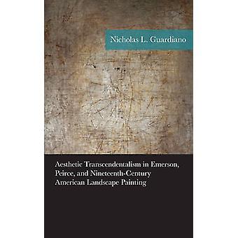 Trascendentalismo estético en Emerson - Peirce - y ciento diecinueve