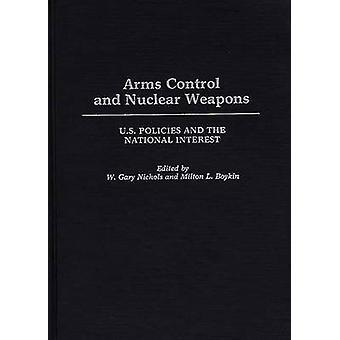 Arms Control und Atomwaffen US-Politik und das nationale Interesse von Boykin & L.