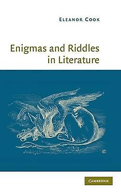 Enigmas and Riddles in Literature by Cook & Eleanor