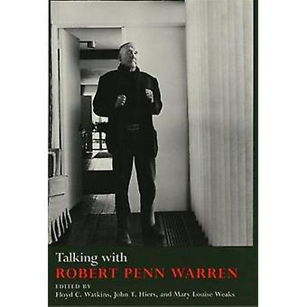 Parlando con Robert Penn Warren da Warren & Robert Penn