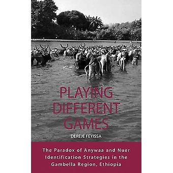 Spela olika spel paradoxen i Anywaa och Nuer identifiering strategier i den Gambella-regionen Etiopien av Stigs & Toves