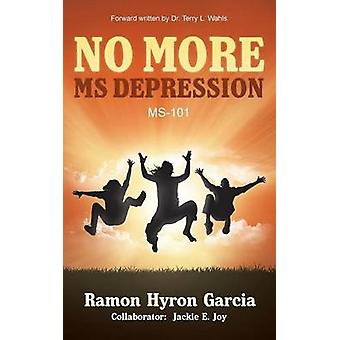 No More MS Depression MS101 by Garcia & Ramon Hyron