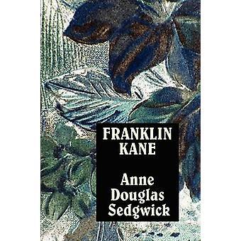 Franklin Kane por Sedgwick & Anne & Douglas
