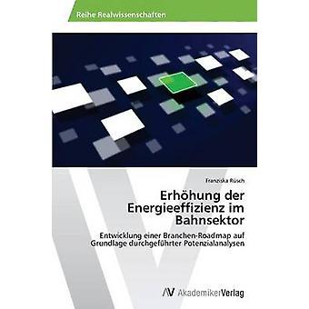 Erhhung der Energieeffizienz im Bahnsektor door Rsch Franziska