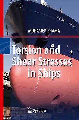 Torsion and Shear Stresses in Ships by Shama & Mohamed