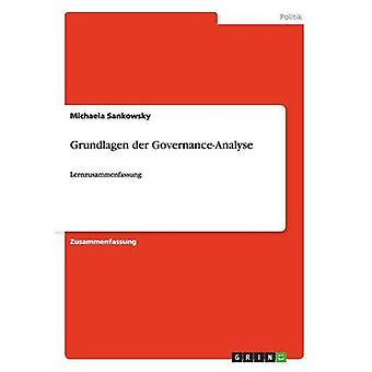 Grundlagen der GovernanceAnalyse by Sankowsky & Michaela