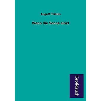 Wenn Die Sonne Sinkt by Trinius & August