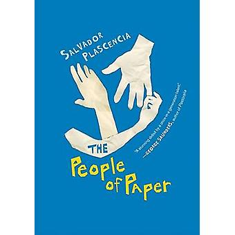The People of Paper by Salvador Plascencia - 9780156032117 Book