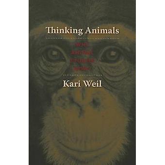 Thinking Animals - Why Animal Studies Now? by Kari Weil - 978023114809