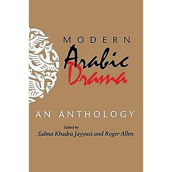 Moderne arabisk drama-en antologi af Salma Khadra Jayyusi-Roger All